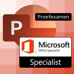 Proefexamen MOS PowerPoint